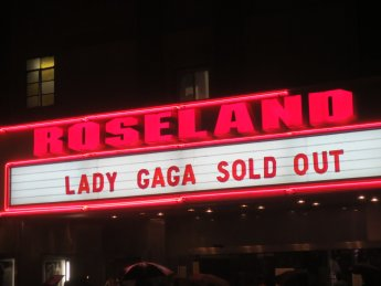 Roseland Ballroom. Lady Gaga. Tickets sold out.